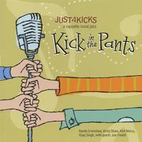 Just 4 Kicks 'Kick in the Pants' CD featuring Kirby Shaw, Randy Crenshaw, Kirk Marcy and Vijay Singh.